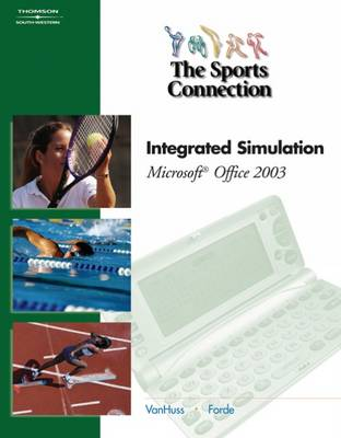 The Sports Connection: Integrated Simulation for Microsoft Office 2003