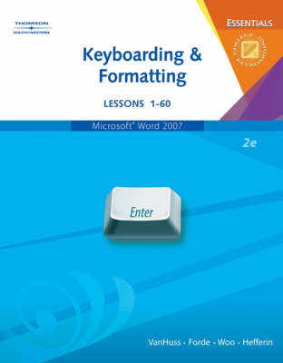 Keyboarding and Formatting Essentials: Lessons 1-60