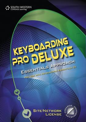 Keyboarding Pro Deluxe Essentials Version 1.3 Keyboarding: With Individual Site License User Guide Lessons 1-120 (CD-ROM)