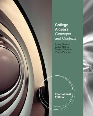 College Algebra: Concepts and Contexts, International Edition (Paperback)