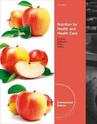 Nutrition for Health and Health Care, International Edition (Paperback)