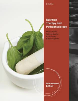 Nutrition Therapy and Pathophysiology (Paperback)