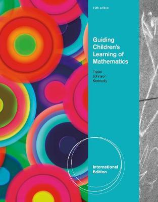 Guiding Children's Learning of Mathematics, International Edition (Paperback)