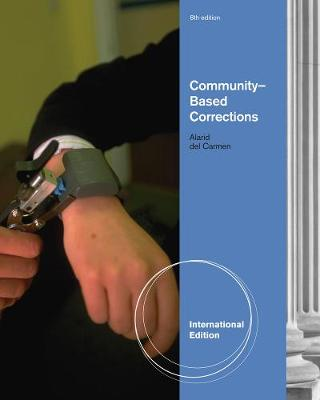 Community-Based Corrections, International Edition (Paperback)