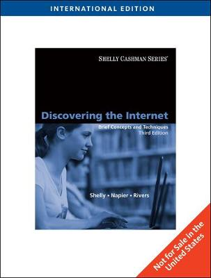 Discovering the Internet: Brief Concepts and Techniques, International Edition (Paperback)