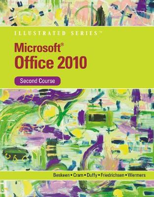 Microsoft (R) Office 2010 Illustrated, Second Course (Paperback)