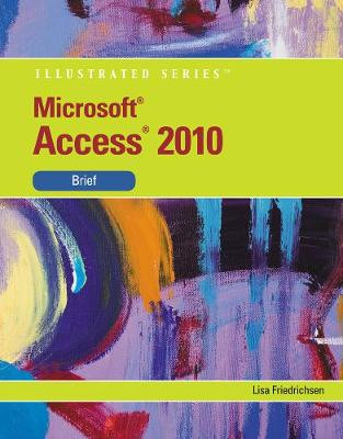 Microsoft (R) Access 2010: Illustrated Brief (Paperback)