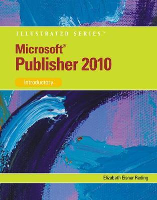 Microsoft (R) Publisher 2010: Illustrated (Paperback)
