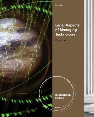 Legal Aspects of Managing Technology, International Edition (Paperback)