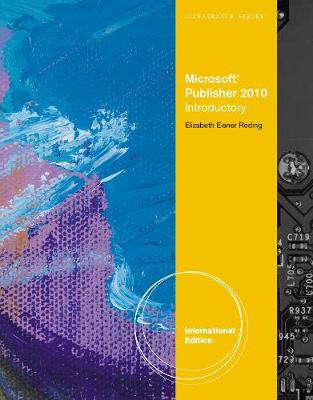 Microsoft (R) Publisher 2010: Illustrated, International Edition (Paperback)