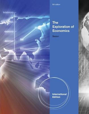 The Exploration of Economics, International Edition (Paperback)