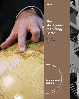 The Management of Strategy: Cases, International Edition (Paperback)