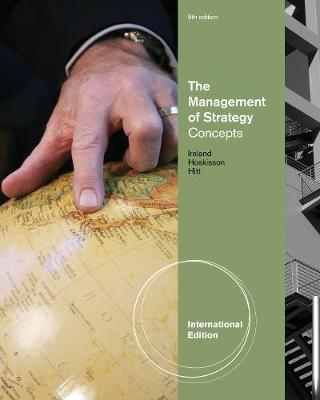 The Management of Strategy: Concepts, International Edition (Paperback)
