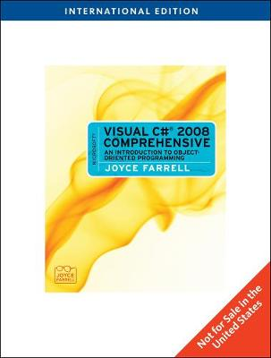 Microsoft (R) Visual C# 2008 Comprehensive: An Introduction to Object-Oriented Programming, International Edition (Paperback)