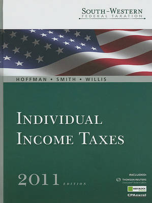 Individual Income Taxes - South-Western Federal Taxation (Hardcover)