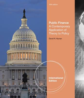 Public Finance: A Comtemporary Application Theory Policy