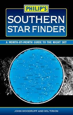 Philip's Southern Star Finder: A Month-by-Month Guide to the Night Sky (Paperback)