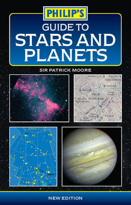 Guide to Stars and Planets - Philip's Astronomy (Paperback)
