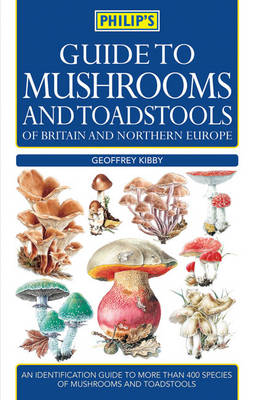 Guide to Mushrooms and Toadstools of Britain and Europe (Paperback)