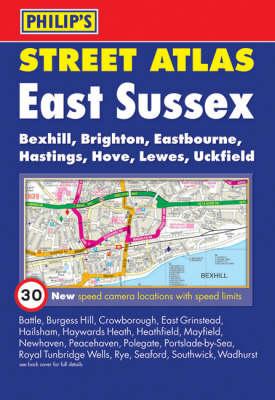 Philip's Street Atlas East Sussex - Philip's Street Atlases (Paperback)