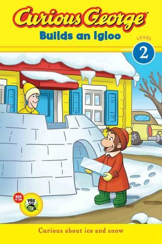 Cover Curious George Builds an Igloo