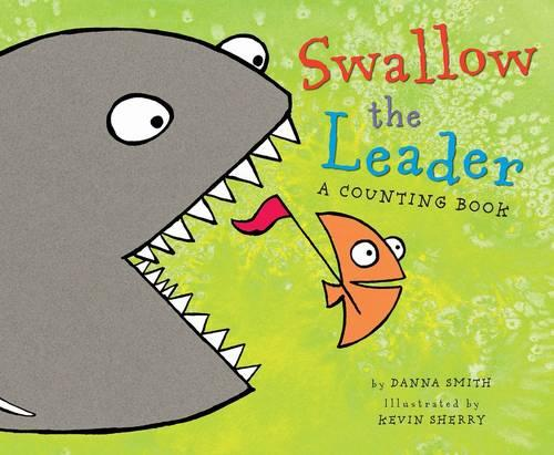 Swallow the Leader (Hardback)