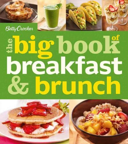 Cover Betty Crocker the Big Book of Breakfast and Brunch