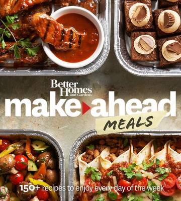 Better Homes and Gardens Make-Ahead Meals (Paperback)