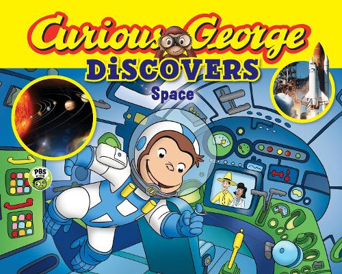Curious George Discovers Space (Paperback)