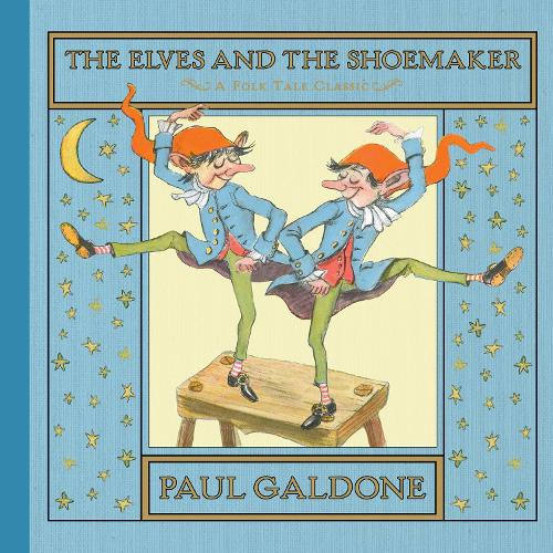 The Elves and the Shoemaker (Hardback)
