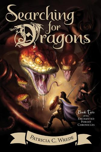 Searching for Dragons: Enchanted Forest Chronicles Book 2 (Paperback)