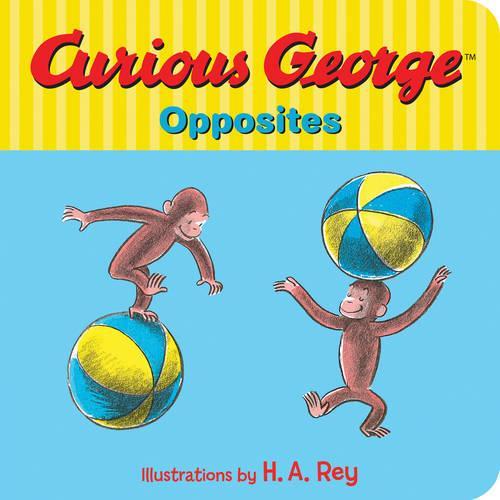 Curious George's Opposites (Hardback)