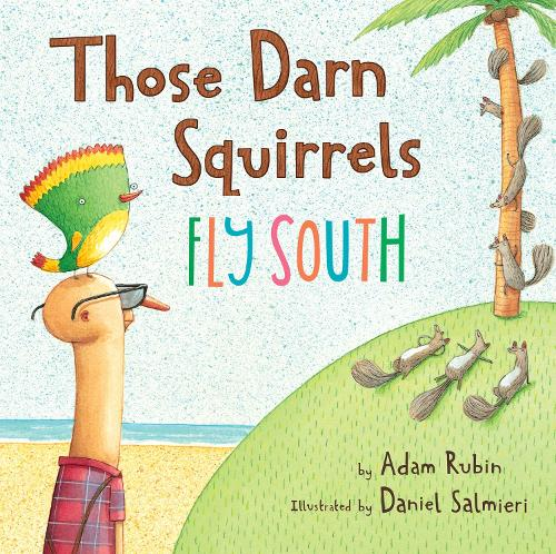 Those Darn Squirrels Fly South (Paperback)