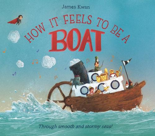 How it Feels to be a Boat (Hardback)