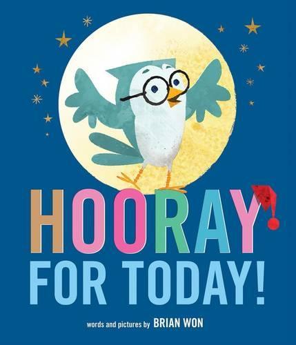 Hooray for Today! (Hardback)