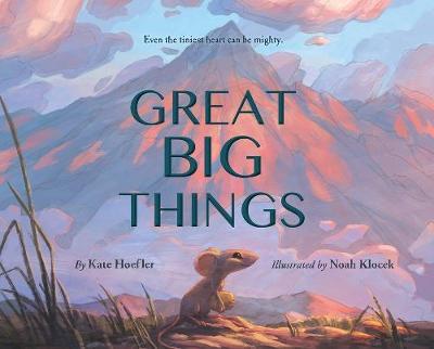 Great Big Things (Hardback)