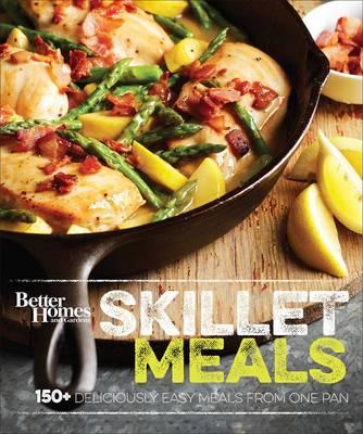 Better Homes and Gardens Skillet Meals (Hardback)