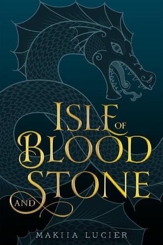 Isle of Blood and Stone (Hardback)