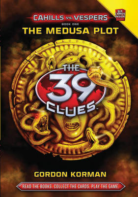The Medusa Plot: Book 1 - The 39 Clues: Cahills Vs Vespers 1 (Paperback)
