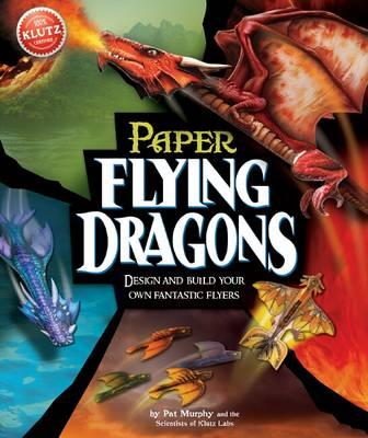 Flying Paper Dragons - Klutz