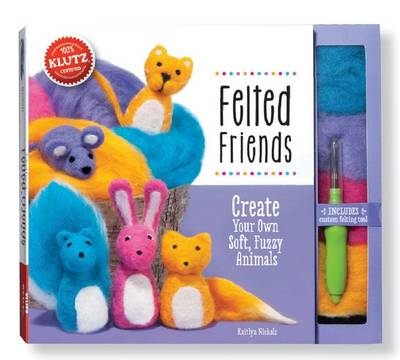Felted Friends - Klutz