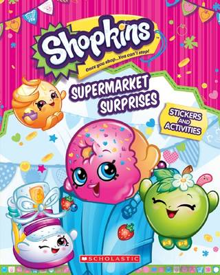 Supermarket Surprises - Shopkins (Paperback)