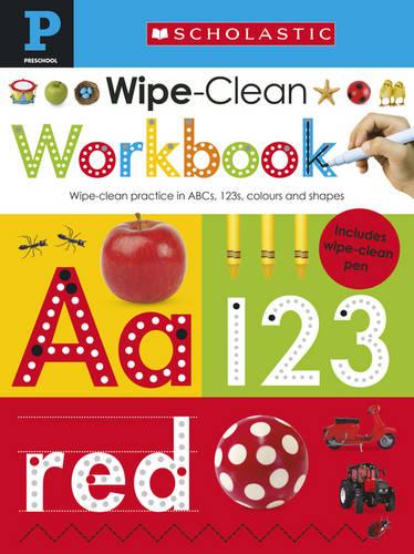 Scholastic Early Learners: Wipe Clean Workbook (Pre-School) - Scholastic Early Learners (Paperback)