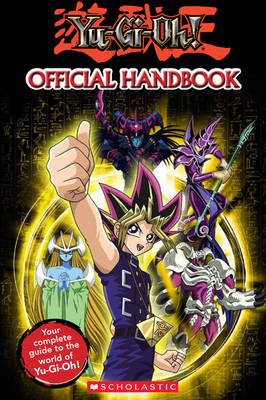 Yu-Gi-Oh: The Official Handbook - Yu-Gi-Oh! (Hardback)