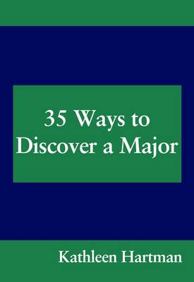 35 Ways to Discover a Major (Paperback)