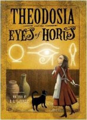 Theodosia and the Eyes of Horus (Hardback)