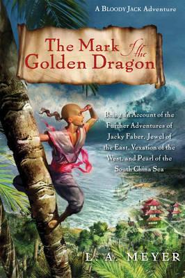 The Mark of the Golden Dragon (Hardback)