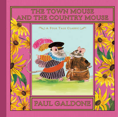 Town Mouse and the Country Mouse (Hardback)