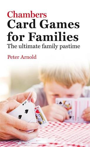 Chambers Card Games for Families (Paperback)