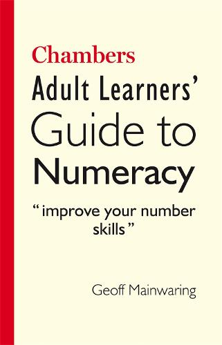 Chambers Adult Learners' Guide to Numeracy (Paperback)